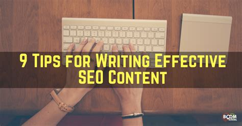 tips for writing an effective 9 tips for writing effective seo content