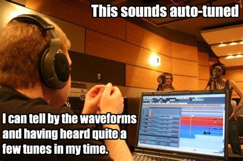 Autotune Meme - image 26235 auto tune know your meme