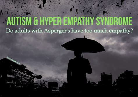 autism  hyper empathy syndrome adults  aspergers