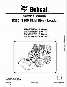 Bobcat S250 S300 Skid Steer Loader Service Repair Workshop