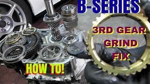 3rd Gear Grind Fix  B