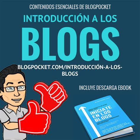 Introducción a los blogs: qué es un blog, tipos de blogs y cómo iniciarse