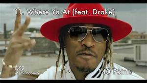 Top 40 Future Songs Of All Time Try Not To Rap Future