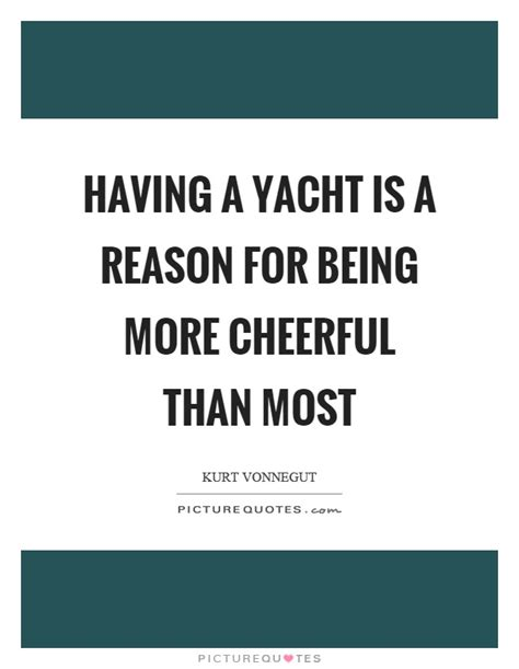 Yacht Quotes by Yacht Quotes Yacht Sayings Yacht Picture Quotes