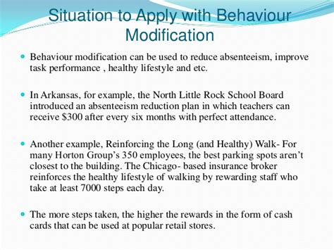 Modification Of Behaviour by Organizational Behavior Behavior Modifications