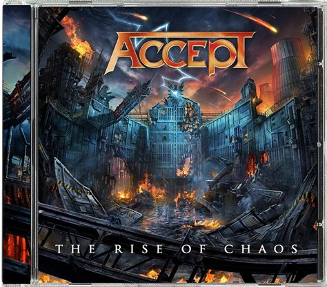Accept  The Rise Of Chaos  Nuclear Blast Usa Store