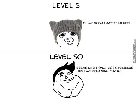 Memecenter Levels In Ma Mind. And Yes Level 50's Get A