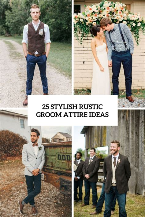 25 Stylish Rustic Wedding Groom Attire Ideas Obsigen