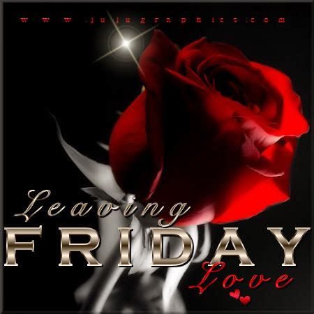 leaving friday love  graphics quotes comments images