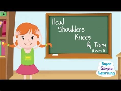 Head Shoulders Knees Toes Learn It  Super Simple Songs Kids Learning English Childrens Songs