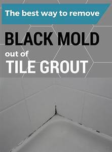 the best way to remove black mold out of tile grout With best way to remove bathroom caulk