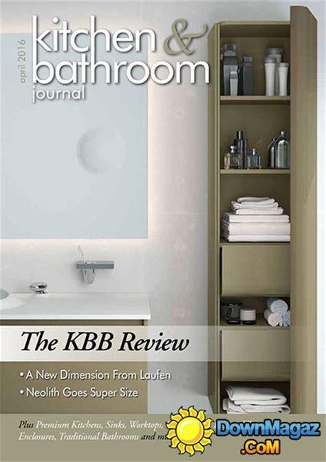 designer kitchen and bathroom magazine kitchen bathroom journal april 2016 187 pdf 8667