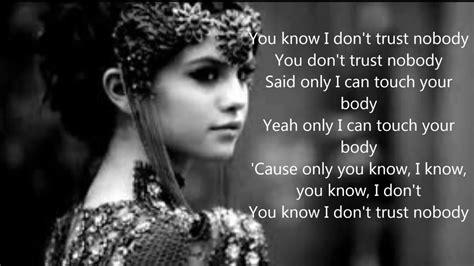 Savesave nobody lyrics for later. trust nobody lyrics - YouTube