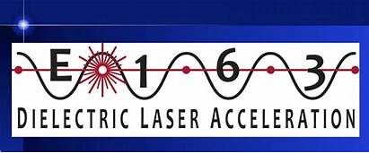 Laser Acceleration Direct Accelerator Dielectric Division Dla