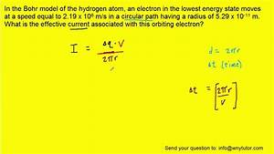 In The Bohr Model Of The Hydrogen Atom  An Electron In The Lowest Energy State Moves At A Speed