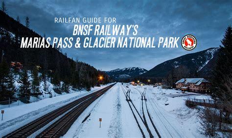 bnsfs maris pass  glacier park railfan guide guest