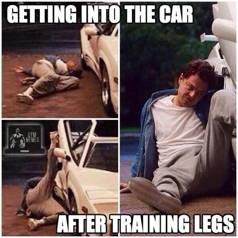 Sore Legs Meme - pin by cameron michels on fitness funnies pinterest