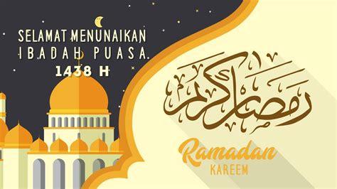 selamat menunaikan ibadah puasa ramadhan   youtube