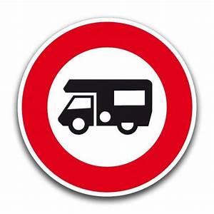 Panneau De Signalisation Personnalisé : interdit aux camping cars panneaux personnalis s ~ Dailycaller-alerts.com Idées de Décoration