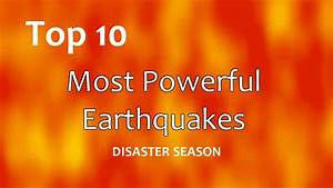Top 10: Most Powerful Earthquakes - YouTube
