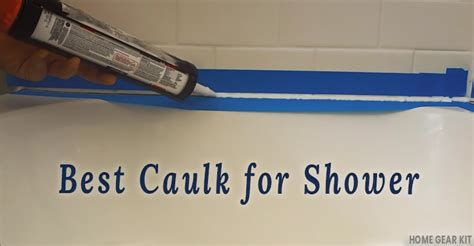 Best Caulk For Shower Best Caulk For Shower Reviews 2019 Home Gear Kit