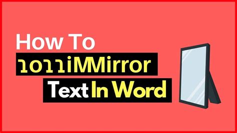 mirror text  word  easy  youtube