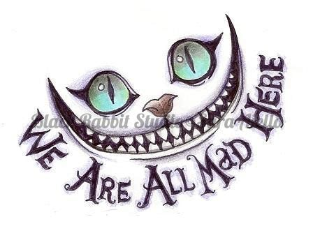 We Are All Mad Here By Yellowravenink On Deviantart