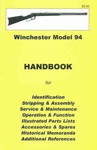 Winchester Model 94 Assembly  Disassembly Owner U0026 39 S Manual