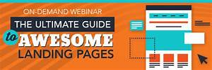 Webinar  The Ultimate Guide To Awesome Landing Pages