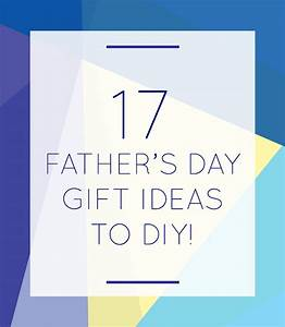 DIY - Homemade Father's Day Gift Ideas The Craftables