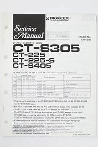 Pioneer Ct 225  225 S405 Tape Deck Service Manual