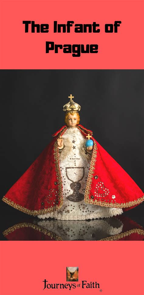 The History Of The Infant Of Prague Infant Of Prague