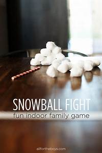 Snowball Fight - Indoor Family Game — All for the Boys