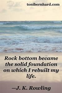 """Rock bott... Rock Foundation Quotes"