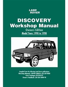 Land Rover Discovery Owners Edition Workshop Manual 1990