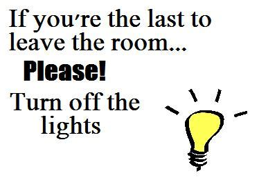 before you turn the lights before you leave turn the light pictures to pin Lovely