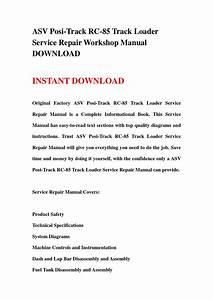 Asv Posi Track Rc 85 Track Loader Service Repair Workshop