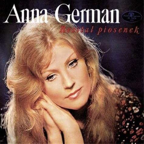 anna german utwory anna german recital piosenek polska muzyka chanson anna