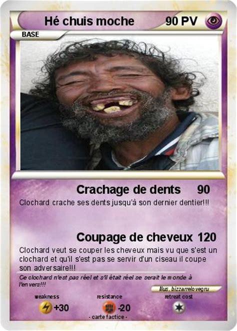 pokemon clochard   crachage de dents ma carte pokemon
