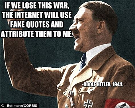Fake Quotes Meme - fake hitler quotes quotesgram
