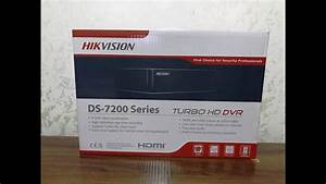 Hikvision Turbo Hd Digital Video Recorder Ds-7200 And Indoor Ir Turret Camera 1mp Unboxing