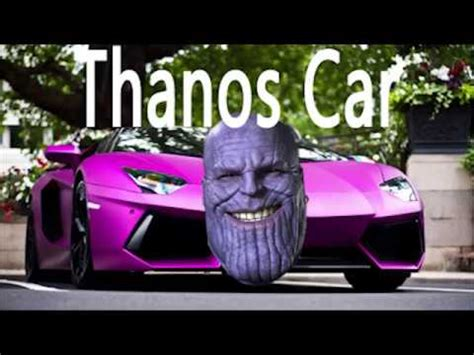 Thanos Car 2 Return Of Thanos Car Youtube