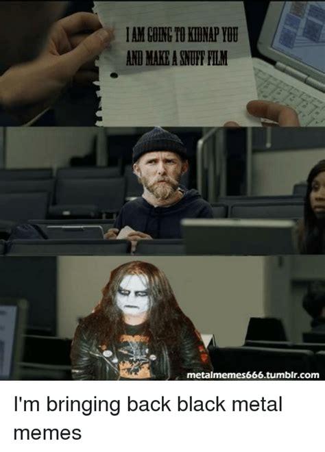 Black Metal Memes - 25 best memes about black metal memes black metal memes