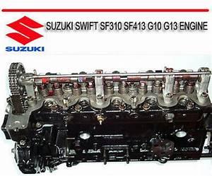 Suzuki Swift Sf310 Sf413 G10 G13 Engine Repair Manual