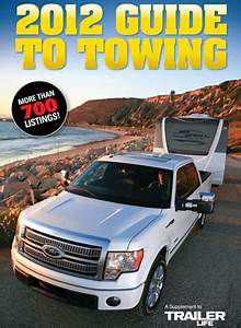 Trailer Towing Guides How To Tow Safely Trailer Life