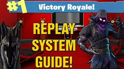 Fortnite Battle Royale How To Use Replay System! New