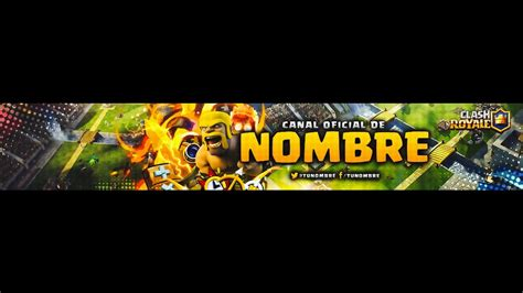 Banner Template De Clash Royale by Banner Y Logo Para Youtube Clash Royale Minecraft Ect