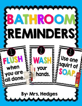 bathroom reminder posters   hedges teachers pay