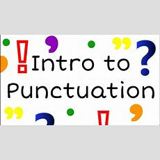 Intro To Punctuation For Kids English Grammar For Children  Freeschool Youtube