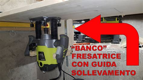 Banco Per Fresatrice Verticale Bosch Quot Banco Quot Fresatrice Sistema Di Sollevamento